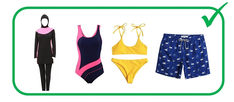 appripriate swim wear includes bathing suits, bathing trunks, bikinis, and burkinis